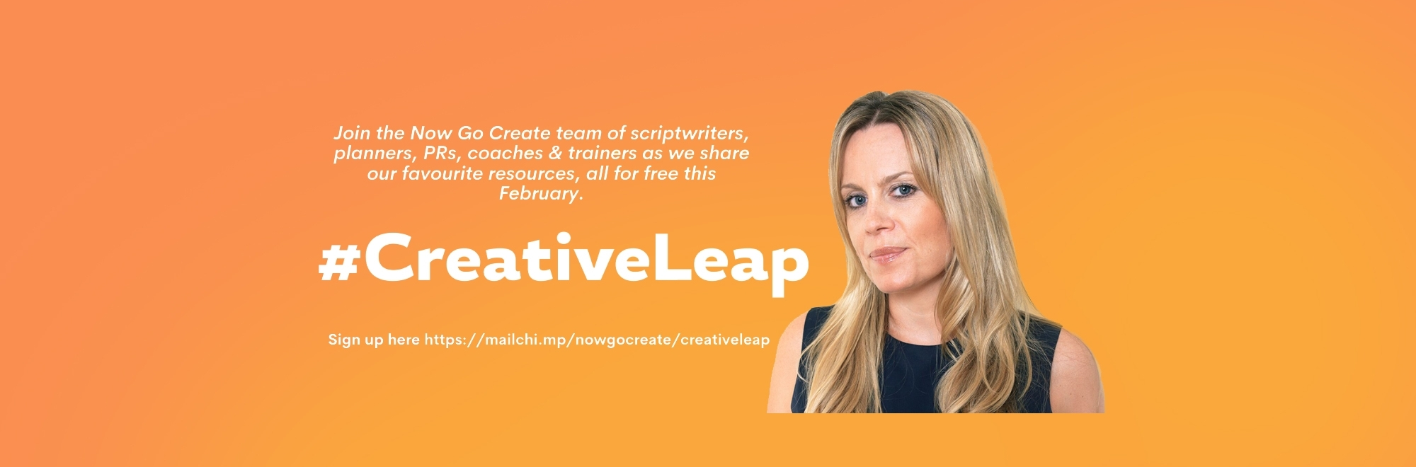 Join the Now Go Create team of scriptwriters, planners, PRs, coaches and trainers as we share our favourite resources - all for free this Feb!