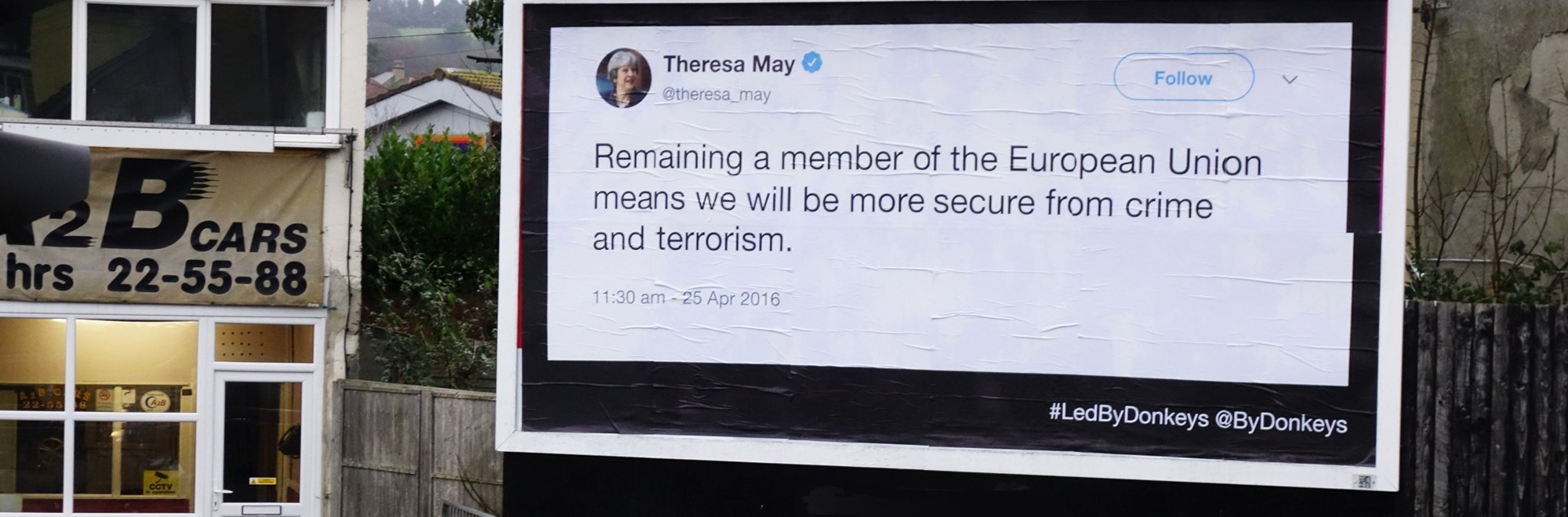 How campaign group Led by Donkeys displayed politicians' crass tweets about Brexit