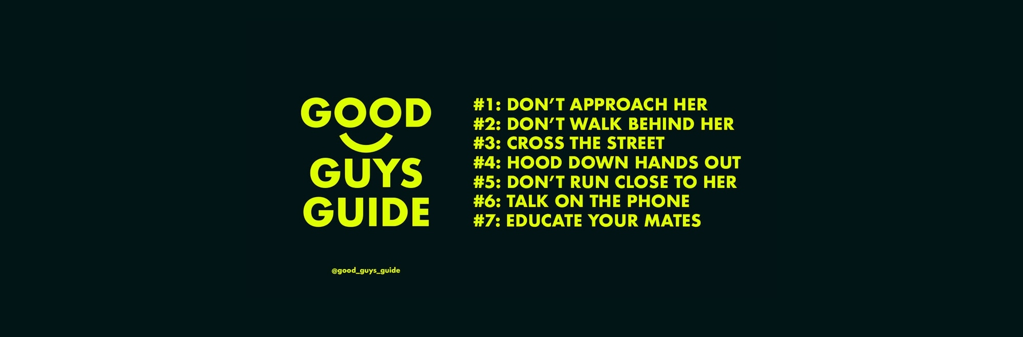 The Good Guys Guide offers men seven simple rules to help women feel safer on the streets